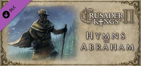 Crusader Kings II: Hymns of Abraham