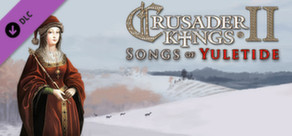Crusader Kings II: Songs of Yuletide