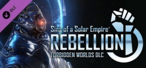 Sins of a Solar Empire®: Rebellion - Forbidden Worlds™ DLC