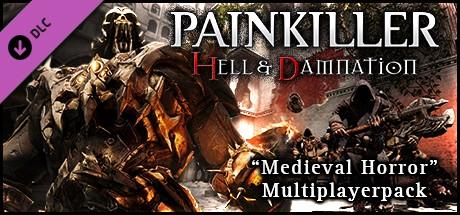 Painkiller Hell & Damnation: Medieval Horror