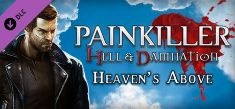 Painkiller Hell & Damnation: Heaven's Above