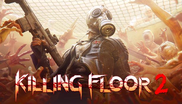 Killing Floor 2 On Steam