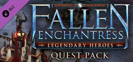 Fallen Enchantress: Legendary Heroes - Quest Pack DLC