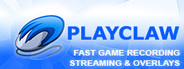 PlayClaw - Game Recording and Streaming