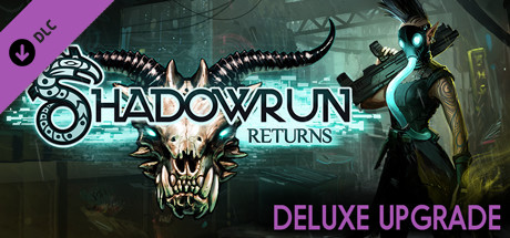 Shadowrun Returns Deluxe DLC