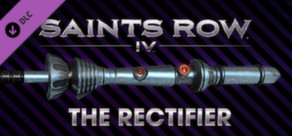 Saints Row IV - The Rectifier