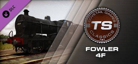 Train Simulator: Fowler 4F Loco Add-On