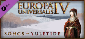 Europa Universalis IV: Songs of Yuletide