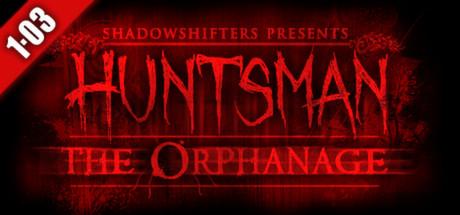 Huntsman: The Orphanage (Halloween Edition) game image