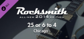 "Rocksmith® 2014 – Chicago  - ""25 Or 6 to 4"""