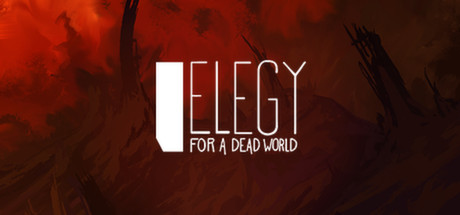 Elegy for a Dead World Game Steam Game
