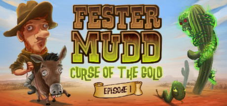 Fester Mudd: Curse of the Gold - Episode 1 game image