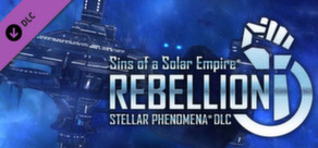 Sins of a Solar Empire®: Rebellion - Stellar Phenomena®