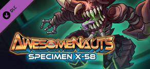 Awesomenauts - Specimen X-58 Skin