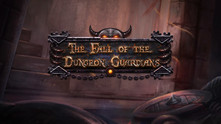 The Fall of the Dungeon Guardians - Enhanced Edition video