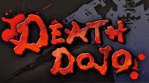 Death Dojo