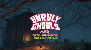 Unruly Ghouls