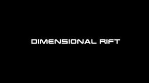 Dimensional Rift
