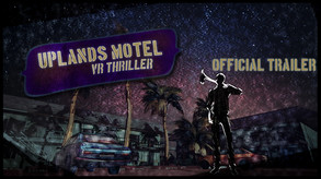 Uplands Motel: VR Thriller