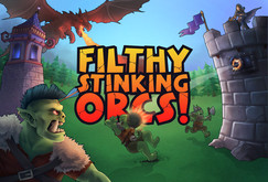 Filthy, Stinking, Orcs!