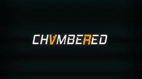 Chambered