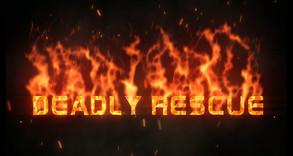 Deadly Rescue