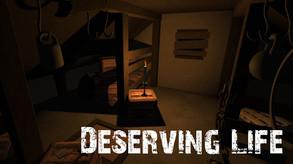 Deserving Life
