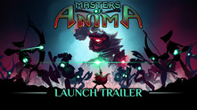 Masters of Anima video
