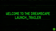 Welcome To The Dreamscape video