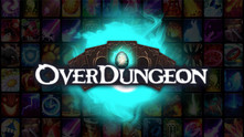Overdungeon video