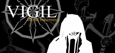 Vigil: Blood Bitterness