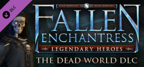Fallen Enchantress: Legendary Heroes - The Dead World DLC