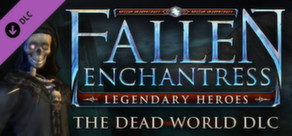 Fallen Enchantress: Legendary Heroes - The Dead World DLC