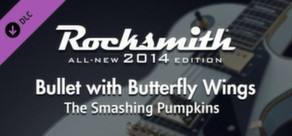 """Rocksmith® 2014 – The Smashing Pumpkins - """"Bullet with Butterfly Wings"""""""
