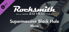 "Rocksmith® 2014 – Muse - ""Supermassive Black Hole"""