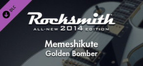 "Rocksmith® 2014 – Golden Bomber - ""Memeshikute"""