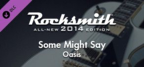 "Rocksmith® 2014 – Oasis - ""Some Might Say"""