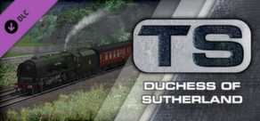 Train Simulator: Duchess of Sutherland Loco Add-On
