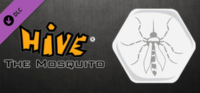 Hive - The Mosquito