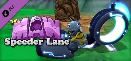The Maw: Speeder Lane