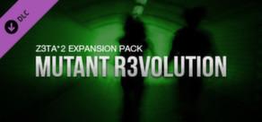 Z3TA+ 2 - Cakewalk Mutant R3VOLUTION Pack
