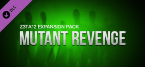 Z3TA+ 2 - Cakewalk Mutant Revenge Pack