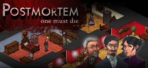 postmortem one must die