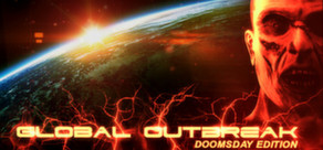 Global Outbreak: Doomsday Edition