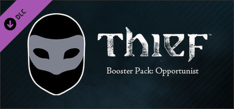 Thief - Opportunist