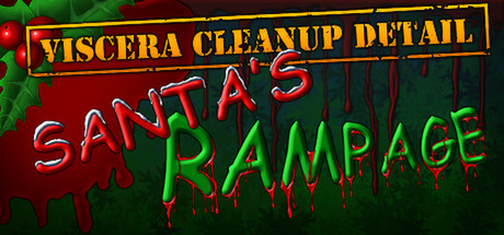 Viscera Cleanup Detail: Santa's Rampage Steam Game