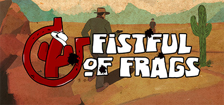 Fistful of Frags (Free To Play) Header