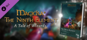 Magicka: The Ninth Element Novel