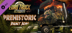 Euro Truck Simulator 2 - Prehistoric Paint Jobs Pack