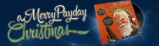 PAYDAY 2: A Merry Payday Christmas Soundtrack on Steam